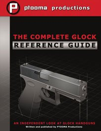 Complete Glock Reference Guide LWBOO-CGRG