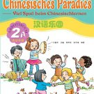 Chinese Paradise - Workbook 2A with 1CD - German Edition   ISBN: 9787561917206