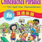 Chinese Paradise - Student's Book 1B - German Edition   ISBN: 9787561917008