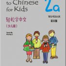 Easy Steps to Chinese for Kids(English Edition)Workbook 2a ISBN: 9787561932766