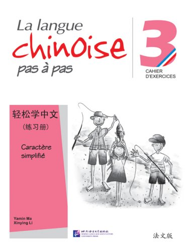 Easy Steps to Chinese (French Edition) vol.3 - Workbook ISBN: 9787561933930