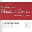 Structures of Mandarin Chinese for Speakers of English 1 ISBN:9787301179710