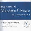 Structures of Mandarin Chinese for Speakers of English 2 ISBN:9787301213001