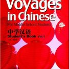 Voyages in Chinese: For Middle School Student's Book Vol. 1 (+1CD) ISBN: 9787513800044