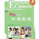 Experiencing Chinese Oral Course 4 (with CD)   ISBN:9787040324518