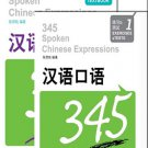 345 Spoken Chinese Expressions Vol. 1 (Textbook; Exercises+Tests) (mit 1 CD)ISBN: 9787561925164