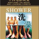 Watching the Movie and Learning Chinese: Shower  (1Book+1DVD)  ISBN: 9787561922699
