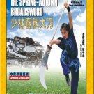 Kong Fu - Shaolin Spring-Autumn Broadsword   ISBN:9787885090876