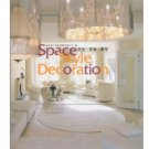 Space, Style, Accessories  (Bilingual English & Chinese) ISBN: 9787561835234
