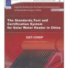 Test and Certification System for Solar Water Heater in China(English Ed)ISBN:9787122040459