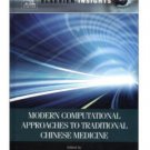 Modern Computational Approaches to Traditional Chinese Medicine ISBN:9787308084574