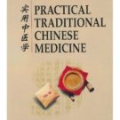 Practical Traditional Chinese Medicine  (English Ed) ISBN:9787119023755