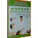 Female Ovary Maintenance (DVD)-Chinese Medicine Massage