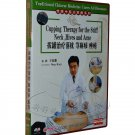 Cupping Therapy for the Stiff Neck, Hives and Acne (DVD)(Subtitles:English)