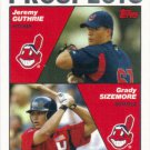 Jeremy Guthrie-Grady Sizemore 2004 Topps Rookie #688 Cleveland Indians Baseball Card