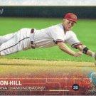 Aaron Hill 2015 Topps #247 Arizona Diamondbacks Baseball Card