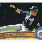Justin Turner 2011 Topps Update #US251 New York Mets Baseball Card
