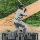 Babe Ruth 2015 Topps Sultan of Swat #RUTH-10 New York Yankees Baseball Card