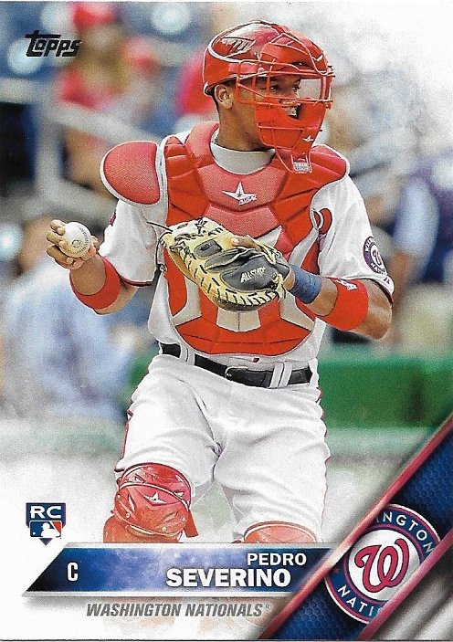 Pedro Severino 2016 Topps Rookie #420 Washington Nationals Baseball Card