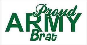 Proud Army Brat Vinyl Decals / Stickers 2(TWO) Pack