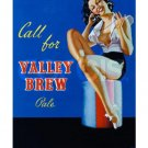 Call For Valley Brew Vintage Advertising Pinup Art Print