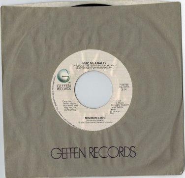 Mac McAnally - Minimum Love 45 RPM RECORD