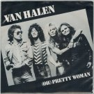 Van Halen - Oh Pretty Woman 45 RPM Record + PICTURE SLEEVE