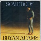 Bryan Adams - Somebody 45 RPM Record + PICTURE SLEEVE