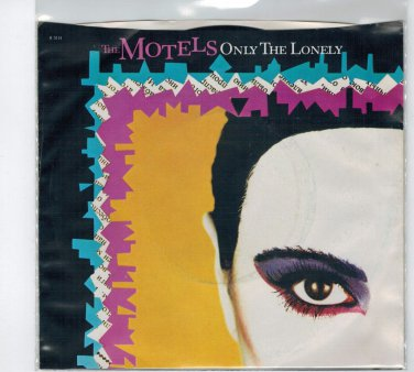 The Motels - Only The Lonely 45 RPM Record + PICTURE SLEEVE