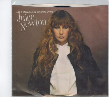 Juice Newton - Love's Been A Little Bit Hard On Me 45 RPM Record+ PICTURE SLEEVE