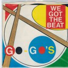 Go Go's - We Got The Beat 45 RPM Record + PICTURE SLEEVE