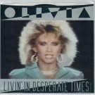 Olivia Newton-John - Livin' In Desperate Times 45 RPM RECORD + PICTURE SLEEVE