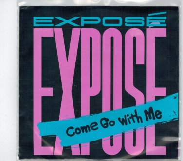 Expose - Come Go With Me 45 RPM Record + PICTURE SLEEVE