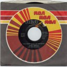 Steel Breeze - You Don't Want Me Anymore 45 RPM RECORD