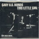 Gary U.S. Bonds - This Little Girl 45 RPM Record + PICTURE SLEEVE
