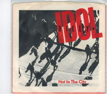 Billy Idol - Hot In The City 45 RPM Record + PICTURE SLEEVE