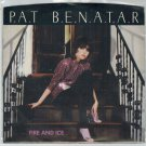 Pat Benatar - Fire And Ice 45 RPM Record + PICTURE SLEEVE
