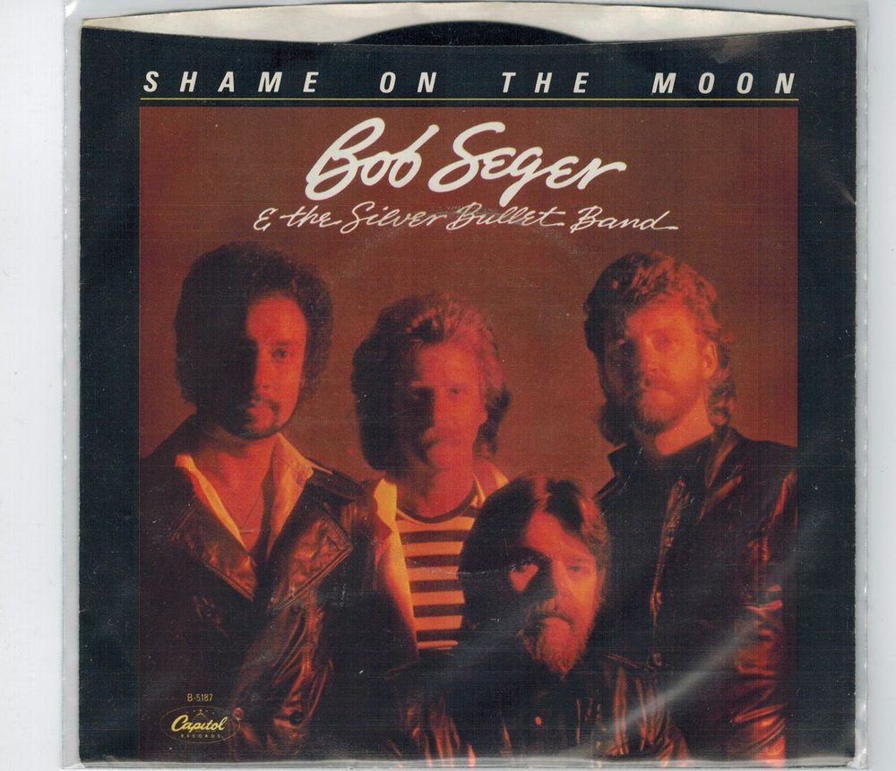Bob Seger - Shame On The Moon 45 RPM Record + PICTURE SLEEVE