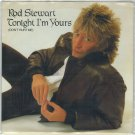 Rod Stewart - Tonight I'm Yours 45 RPM Record + PICTURE SLEEVE