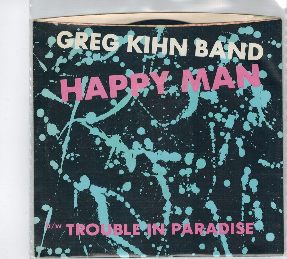 Greg Kihn Band - Happy Man 45 RPM Record + PICTURE SLEEVE