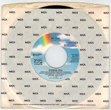 Donnie Iris - My Girl 45 RPM RECORD