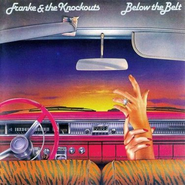 Franke & The Knockouts - Below The Belt LP Vinyl Record