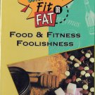Covert Bailey's Fit or Fat: Food & Fitness Foolishness VHS NEW SEALED PBS VIDEO