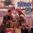 Flashback Cafe, Vol. 1 by Various Artists CD Oct-1994, Oglio Records