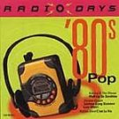 Radio Days: '80s Pop by Various Artists CD Apr-1999, CEMA Special Markets