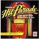 TIME LIFE Your Hit Parade: Greatest Hits Of The 40's & 50's Golden Memories CD