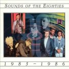TIME LIFE Sounds Of The Eighties 1985-1986 CD