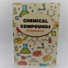Chemical Compounds and their uses applications Popular Science Chemistry Softcover Book