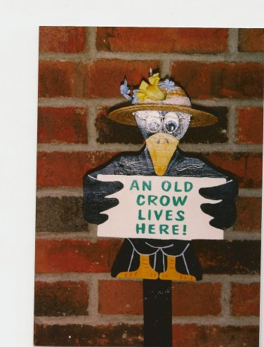 """Handmade wooden custom painted """"Old Crow Lives Here"""" sign for your yard"""