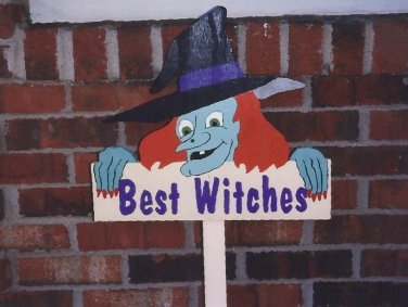 Handmade painted Best Witches Halloween yard stake